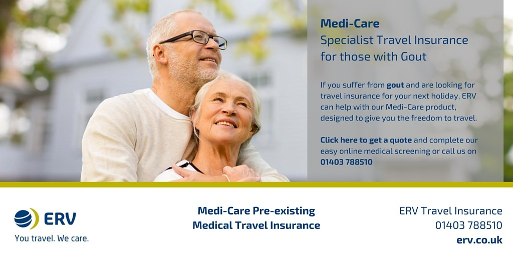 Travel Insurance with gout from ERV Medi-Care